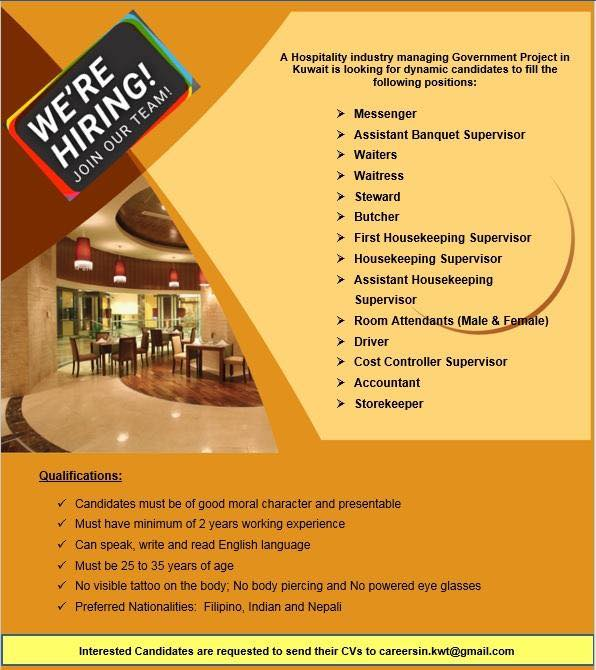 A Hospitality industry managing Government Project in  Kuwait is looking for dynamic candidates to fill the  following positions:
